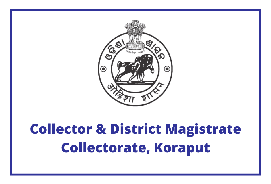 Collector & District Magistrate Collectorate, Koraput