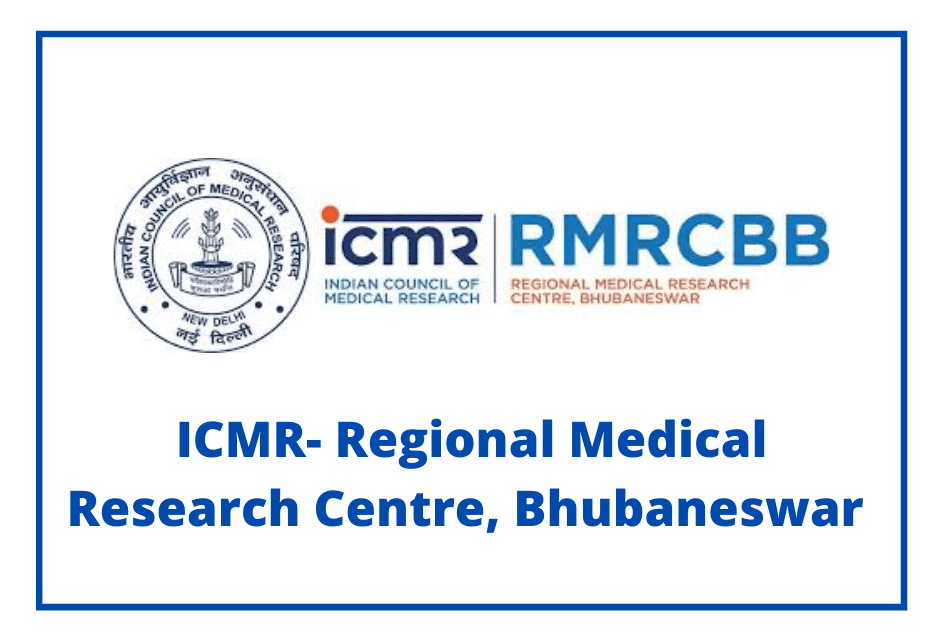 ICMR- Regional Medical Research Centre, Bhubaneswar