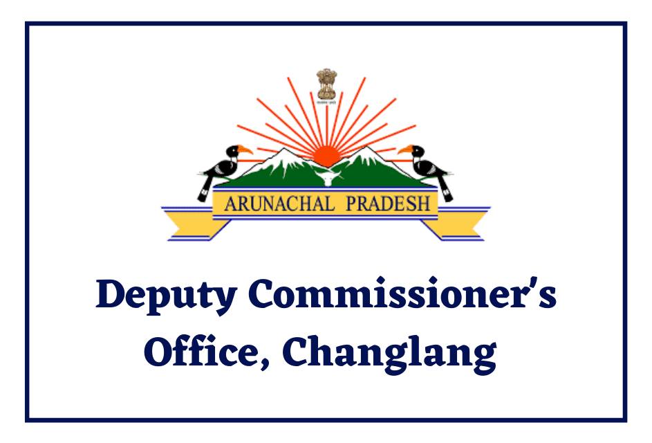 Deputy Commissioner's Office, Changlang