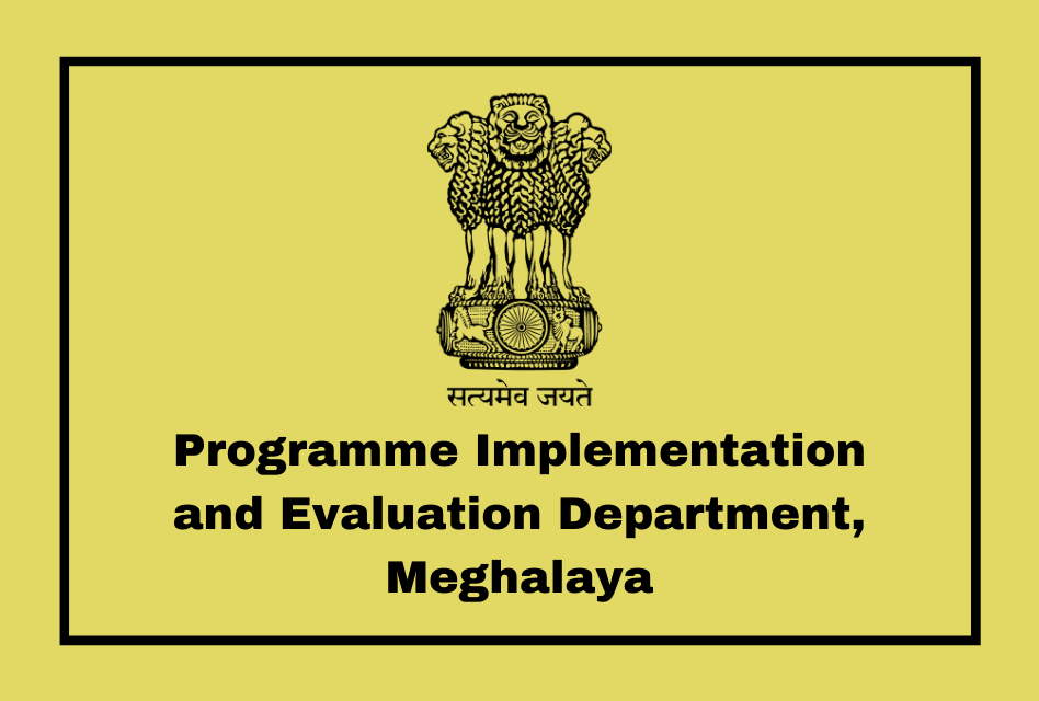 Programme Implementation and Evaluation Department, Meghalaya