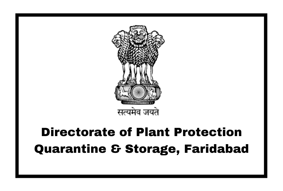 Directorate of Plant Protection Quarantine & Storage, Faridabad